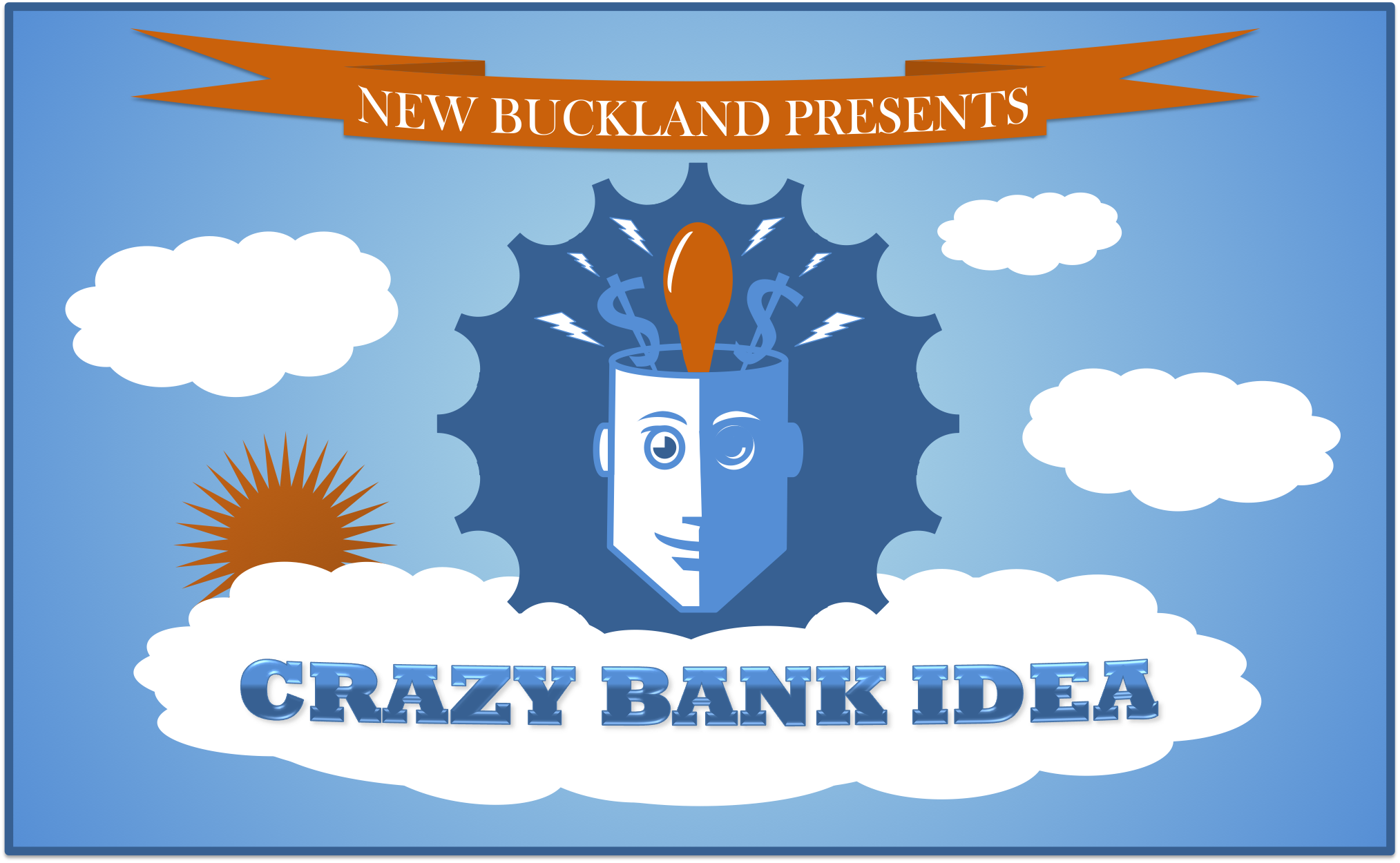 Crazy Bank Idea